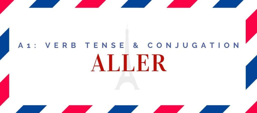 aller conjugation in the present tense