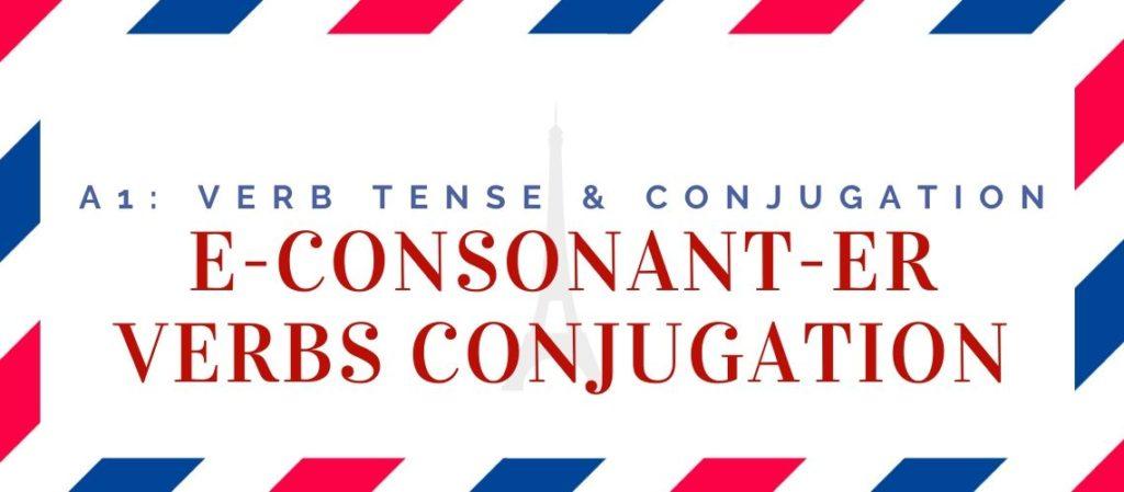 e-consonant-er verbs conjugation