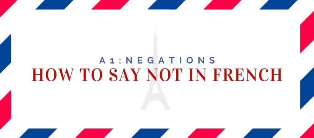 how to say not in French