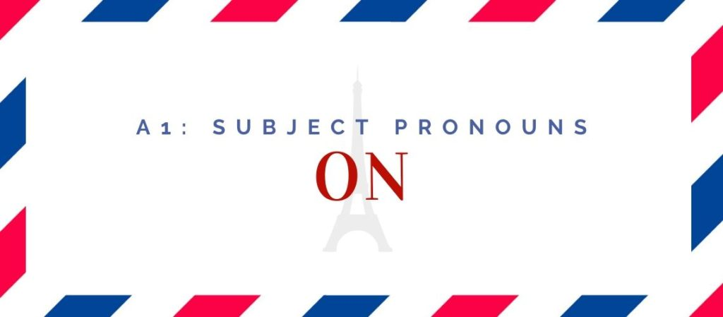 how to use on in french