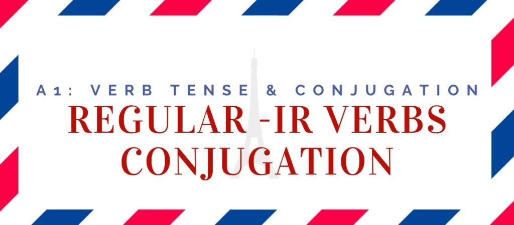 regular -ir verbs conjugation