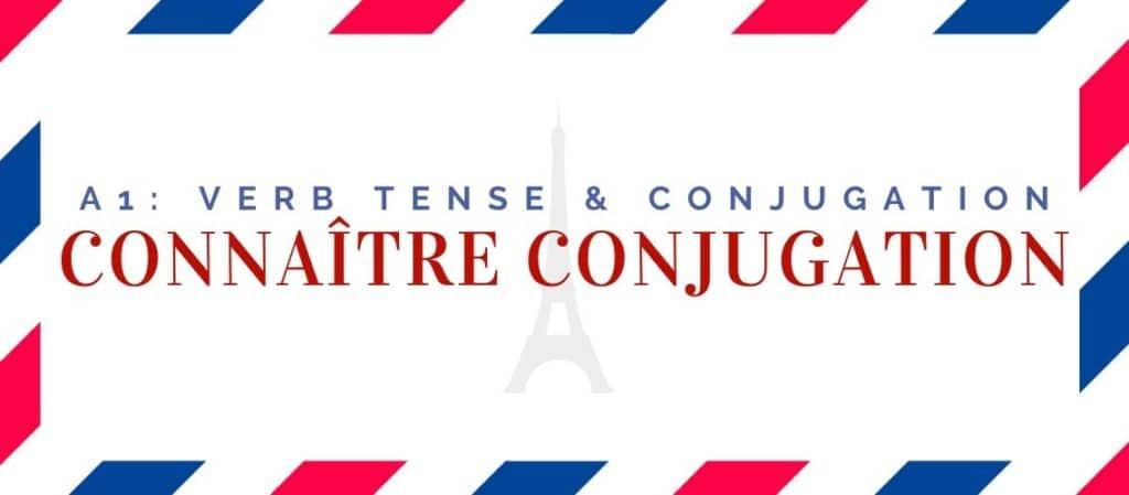 connaître conjugation in the present tense