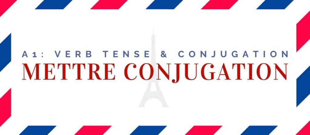 mettre conjugation in the present tense