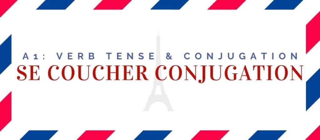 se coucher conjugation in the present tense