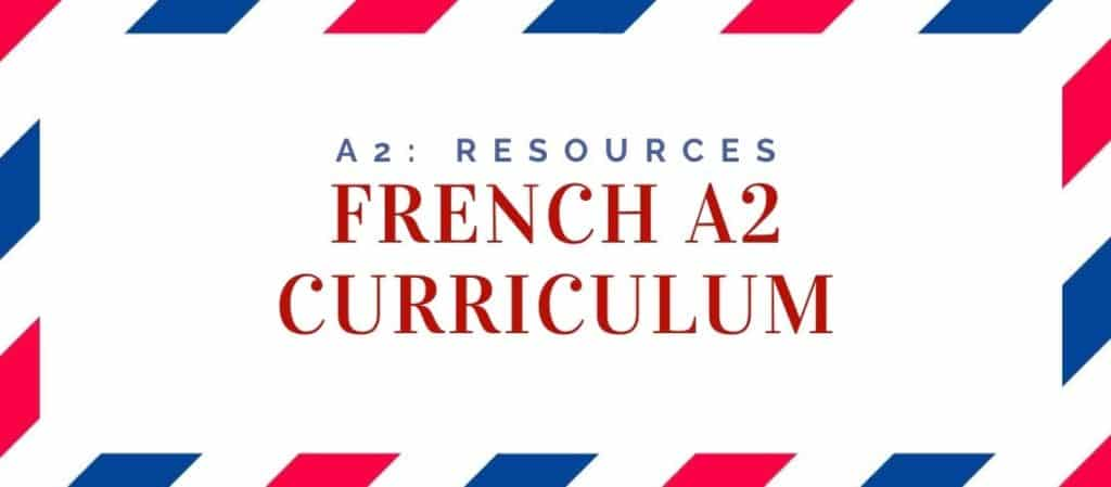 French A2 Curriculum