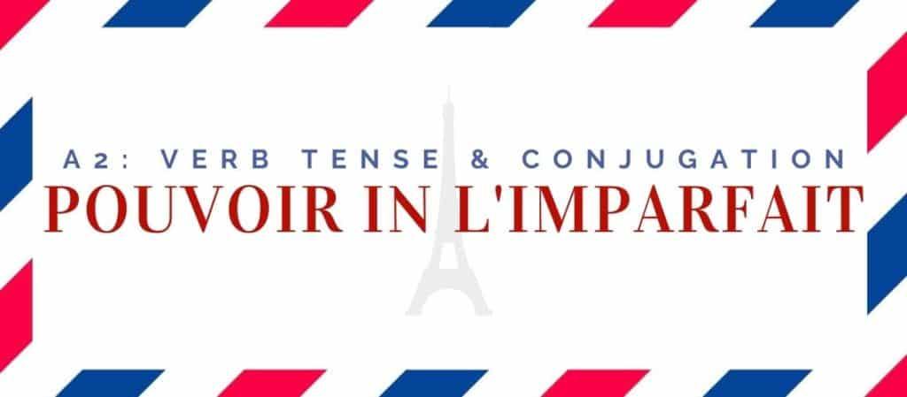 pouvoir conjugation in the imparfait