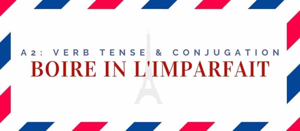 boire conjugation in the imparfait