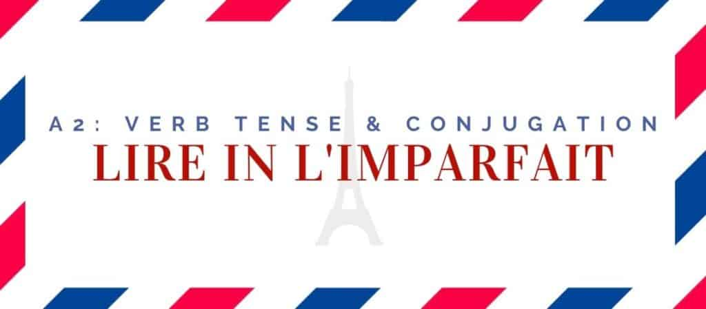 lire conjugation in the imparfait