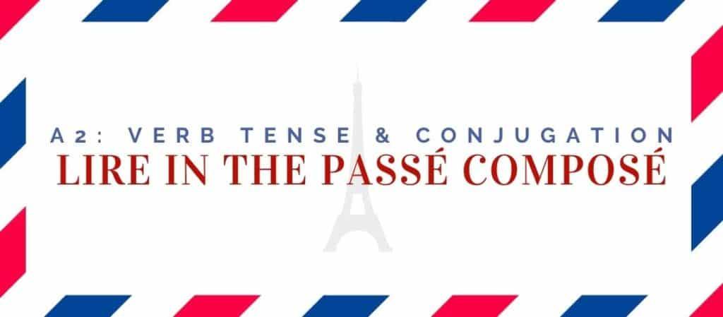 lire conjugation in the passé composé