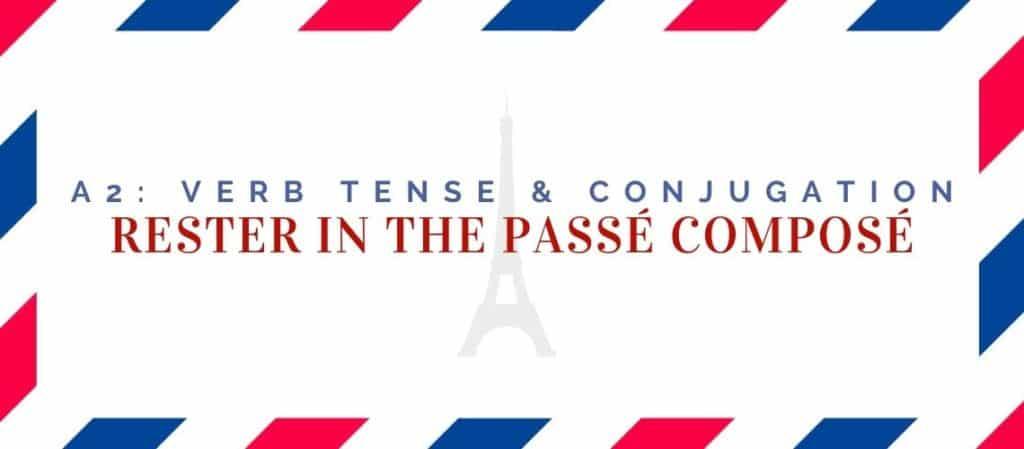 rester conjugation in the passé composé