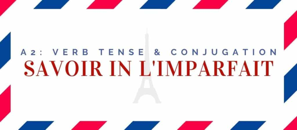 savoir conjugation in the imparfait