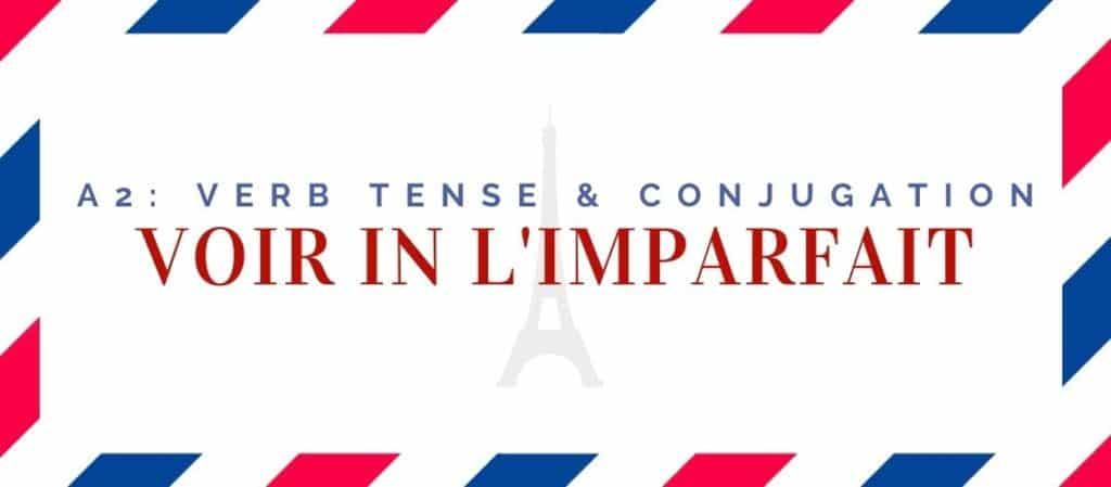 voir conjugation in the imparfait