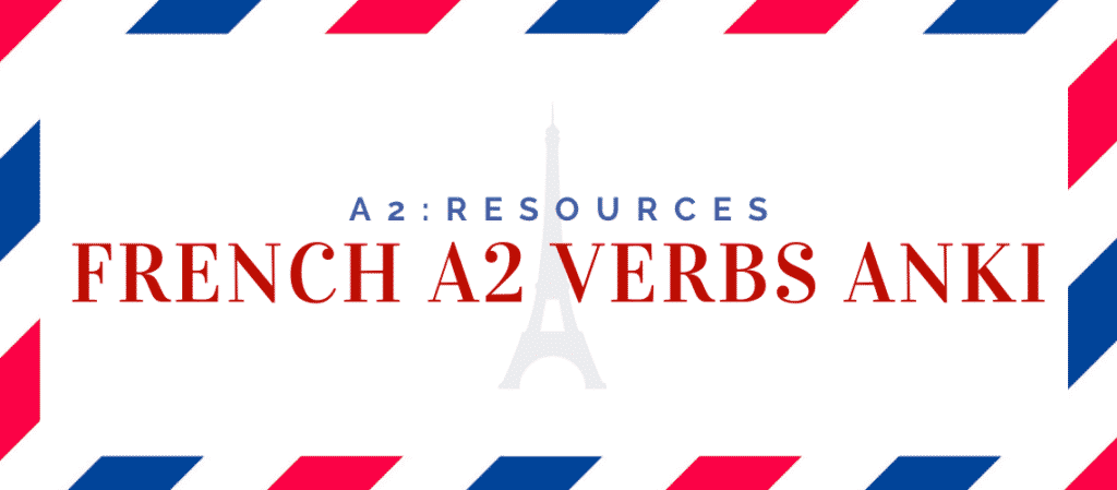 french a2 verbs anki