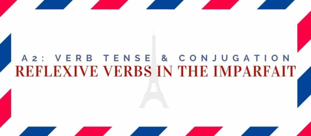 reflexive verbs conjugation in the imparfait
