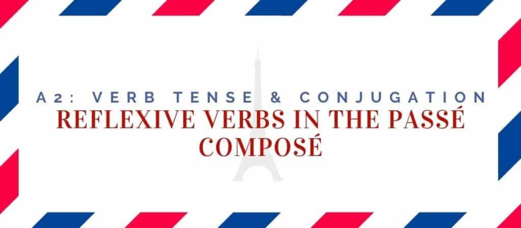 reflexive verbs conjugation in the passé composé
