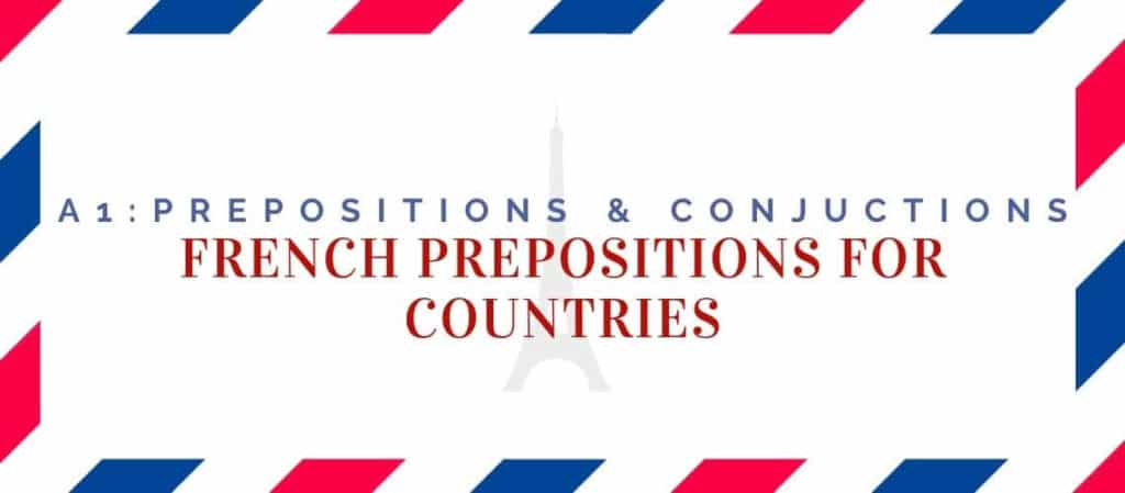 French Prepositions for Countries