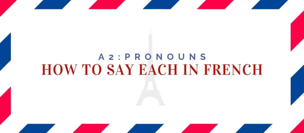 How to say each in French