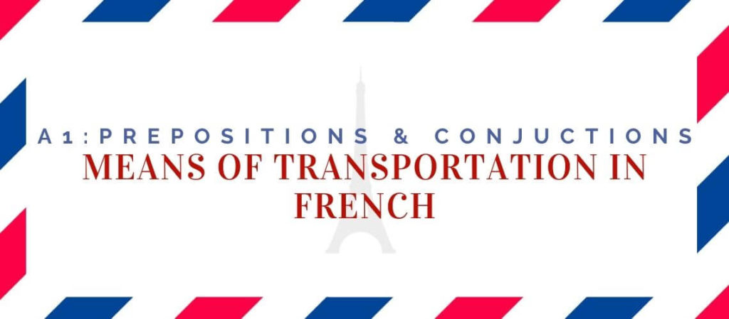 means of transportation in French