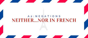 Neither Nor in French
