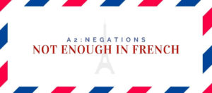 not enough in french