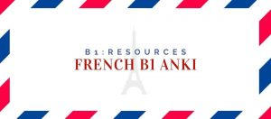 French B1 Anki