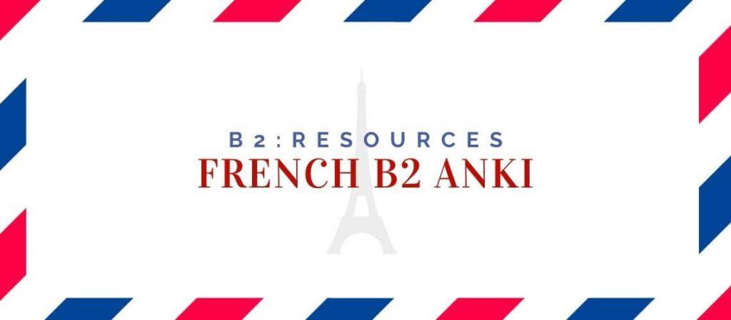 French B2 Anki