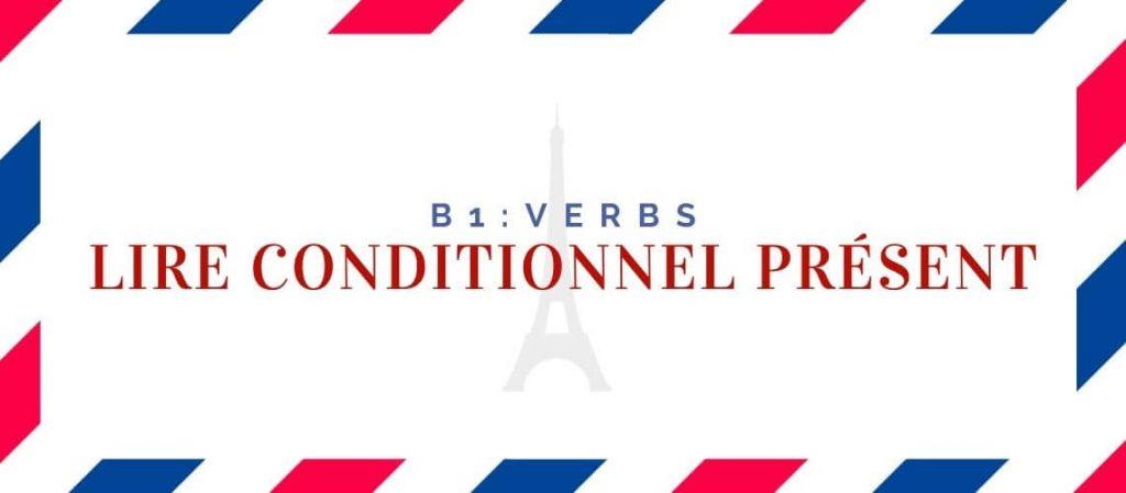 Lire Conditionnel Présent Conjugation
