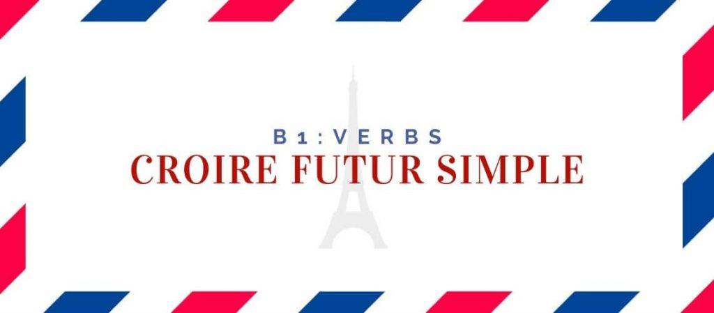 croire futur simple