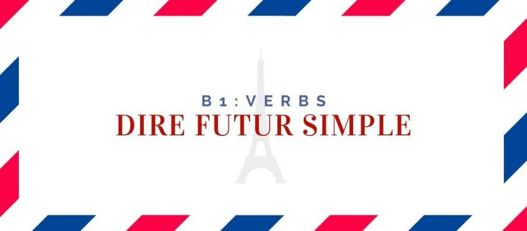dire futur simple
