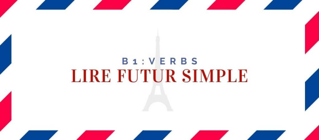 lire futur simple