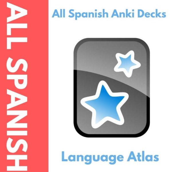 All Spanish Anki Decks