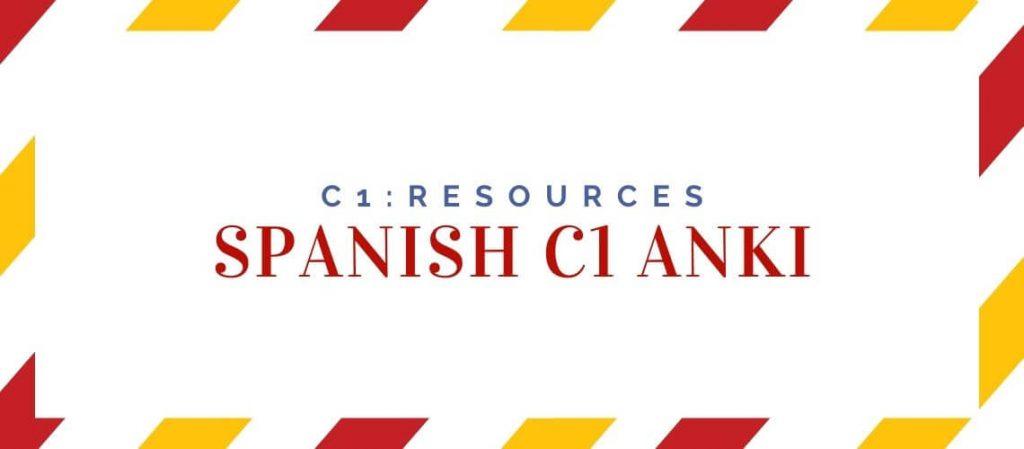 Spanish C1 Anki