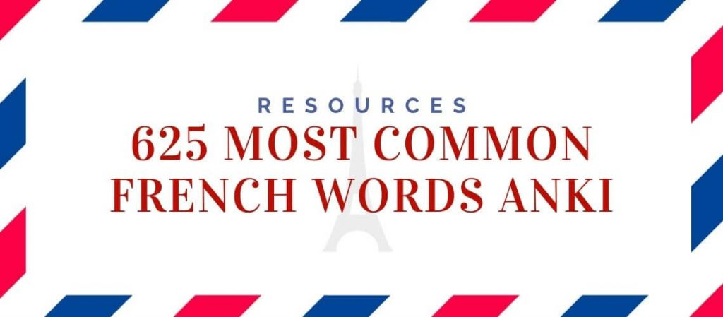 625 most common French Words Anki