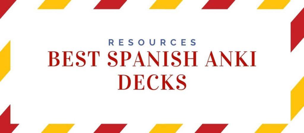 Best Spanish Anki Decks